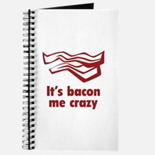 It's bacon me crazy Journal