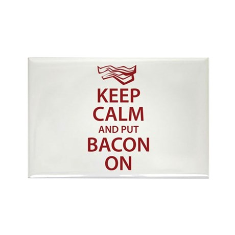 Keep Calm and put Bacon On Rectangle Magnet (10 pa