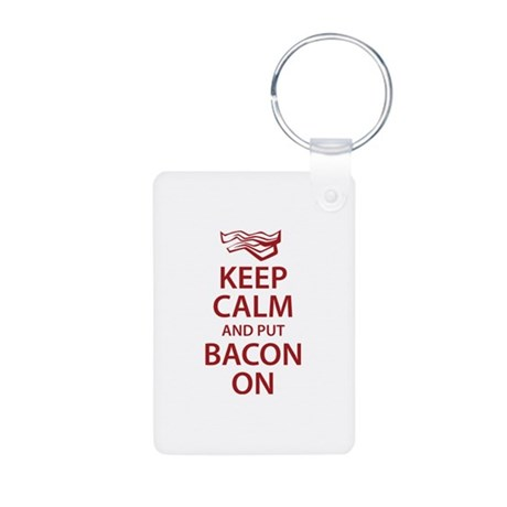 Keep Calm and put Bacon On Aluminum Photo Keychain