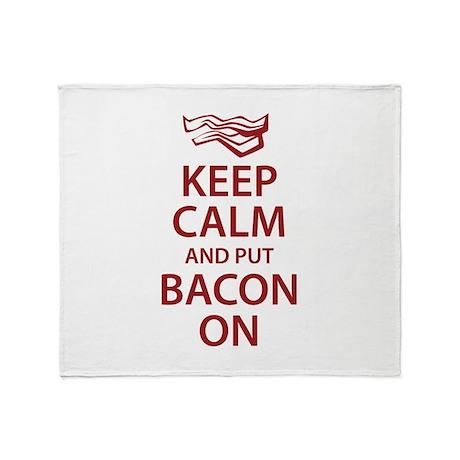 Keep Calm and put Bacon On Throw Blanket