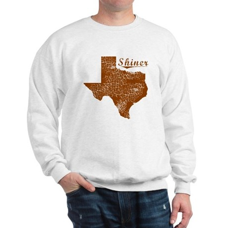 Shiner, Texas (Search Any City!) Sweatshirt