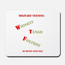 Funny Military Texting Mousepad