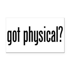 Got Physical? Rectangle Car Magnet