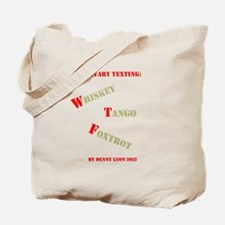 Funny Military Texting Tote Bag