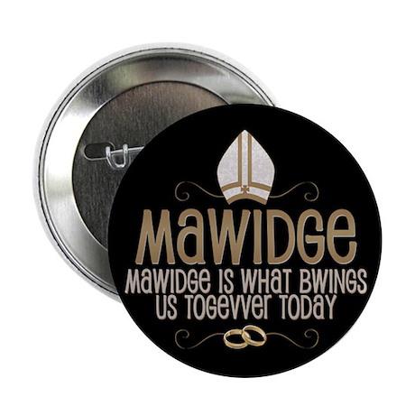 "Princess Bride Mawidge Wedding 2.25"" Button"
