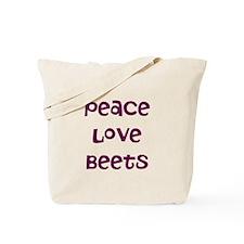 Peace Love Beets Tote Bag