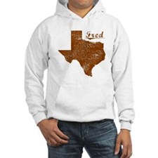 Fred, Texas (Search Any City!) Hoodie