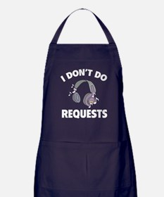 I Don't Do Requests Apron (dark)