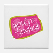 You're Invited Tile Coaster