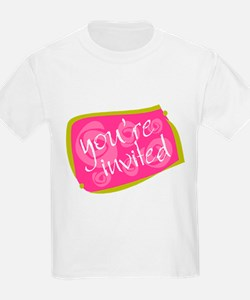 You're Invited T-Shirt