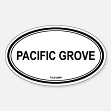 Pacific Grove oval Oval Decal