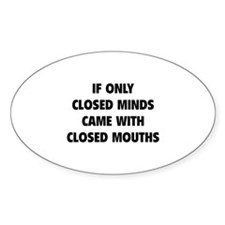 Closed Minds Decal