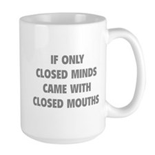 Closed Minds Mug