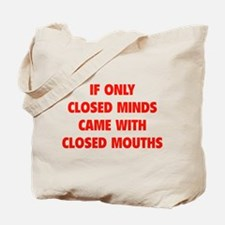 Closed Minds Tote Bag