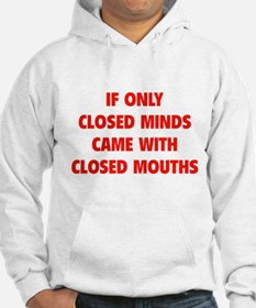 Closed Minds Hoodie