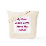 Good Looks From Nana - Pink Tote Bag
