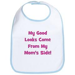 Good Looks from Mom's Side - Bib