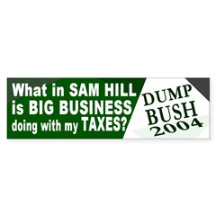 Big Business Ate My Taxes Bumper Bumper Sticker