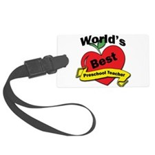 Unique Preschool teacher Luggage Tag