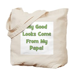 Good Looks From Papa - Green Tote Bag