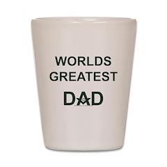 Worlds greatest Dad and Mason Shot Glass