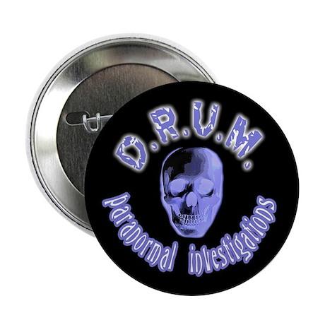 "D.R.U.M. Paranormal Inv. (#1) 2.25"" Button"