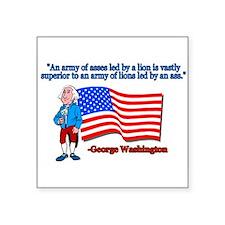 Great George Washington Patriotic Quote Square Sti