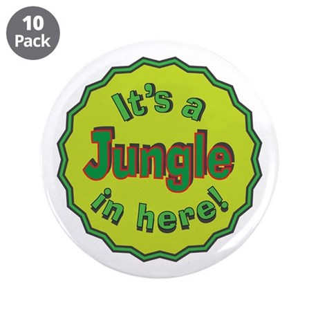 """It's a Jungle in Here 3.5"""" Button (10 pack)"""