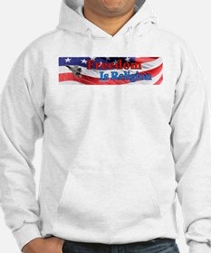Freedom Is Religion Hoodie