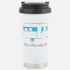 way I roll Travel Mug
