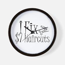 I Fix $7 Haircuts Wall Clock