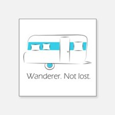 "Wanderer. Not lost. Square Sticker 3"" x 3"""