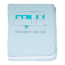 Wanderer. Not lost. baby blanket