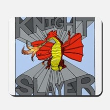 The Knight Slayer Mousepad