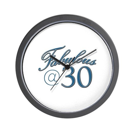 Fabulous at 30 Wall Clock