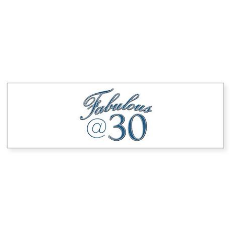 Fabulous at 30 Sticker (Bumper)
