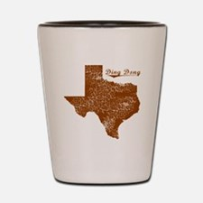 Ding Dong, Texas (Search Any City!) Shot Glass