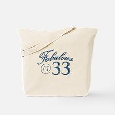 Fabulous at 33 Tote Bag