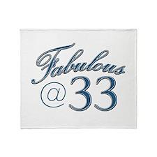 Fabulous at 33 Throw Blanket