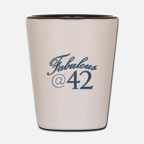 Fabulous at 42 Shot Glass
