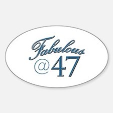 Fabulous at 47 Decal