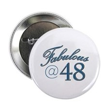 "Fabulous at 48 2.25"" Button"