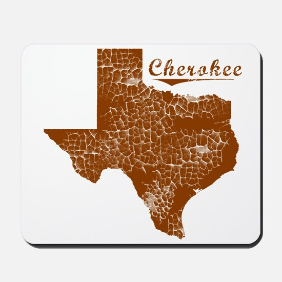 Cherokee, Texas (Search Any City!) Mousepad