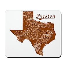 Preston, Texas (Search Any City!) Mousepad