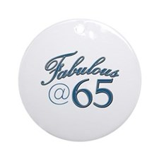 Fabulous at 65 Ornament (Round)
