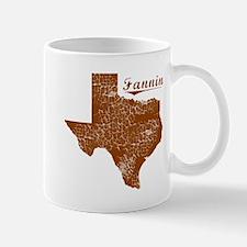 Fannin, Texas (Search Any City!) Mug