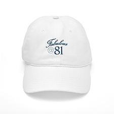 Fabulous at 81 Baseball Cap