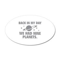 We Had Nine Planets 22x14 Oval Wall Peel