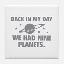 We Had Nine Planets Tile Coaster