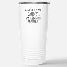 We Had Nine Planets Stainless Steel Travel Mug